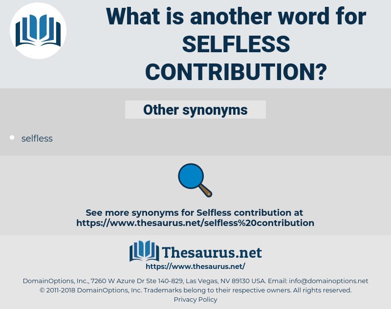 selfless contribution, synonym selfless contribution, another word for selfless contribution, words like selfless contribution, thesaurus selfless contribution