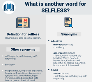 selfless, synonym selfless, another word for selfless, words like selfless, thesaurus selfless