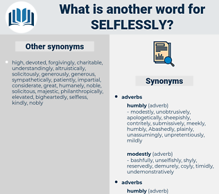 selflessly, synonym selflessly, another word for selflessly, words like selflessly, thesaurus selflessly
