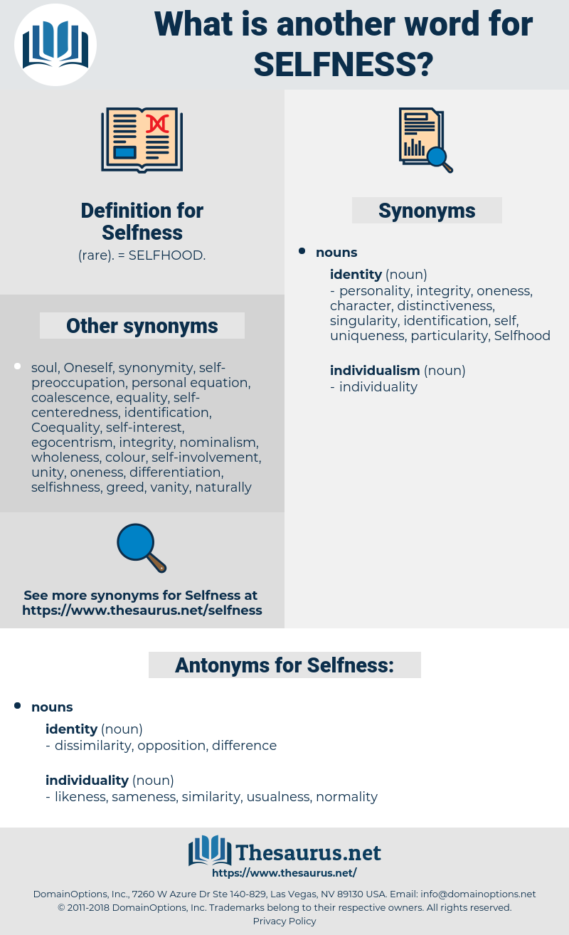 Selfness, synonym Selfness, another word for Selfness, words like Selfness, thesaurus Selfness