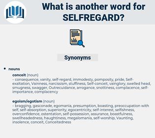 selfregard, synonym selfregard, another word for selfregard, words like selfregard, thesaurus selfregard