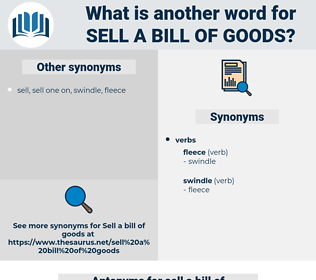 sell a bill of goods, synonym sell a bill of goods, another word for sell a bill of goods, words like sell a bill of goods, thesaurus sell a bill of goods