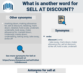 sell at discount, synonym sell at discount, another word for sell at discount, words like sell at discount, thesaurus sell at discount