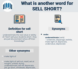 sell short, synonym sell short, another word for sell short, words like sell short, thesaurus sell short