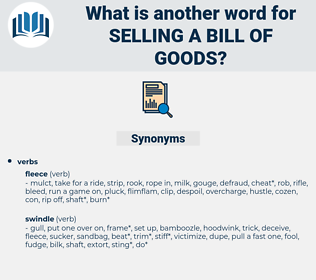 selling a bill of goods, synonym selling a bill of goods, another word for selling a bill of goods, words like selling a bill of goods, thesaurus selling a bill of goods