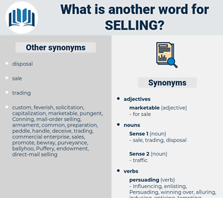 selling, synonym selling, another word for selling, words like selling, thesaurus selling