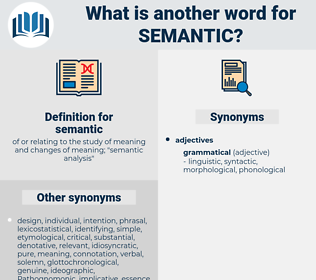 semantic, synonym semantic, another word for semantic, words like semantic, thesaurus semantic