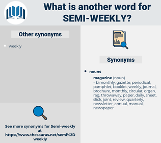 semi-weekly, synonym semi-weekly, another word for semi-weekly, words like semi-weekly, thesaurus semi-weekly