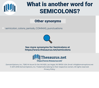 semicolons, synonym semicolons, another word for semicolons, words like semicolons, thesaurus semicolons