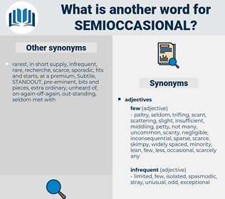 semioccasional, synonym semioccasional, another word for semioccasional, words like semioccasional, thesaurus semioccasional