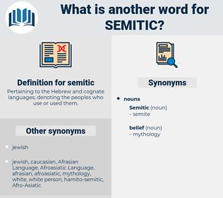 semitic, synonym semitic, another word for semitic, words like semitic, thesaurus semitic