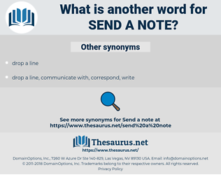 send a note, synonym send a note, another word for send a note, words like send a note, thesaurus send a note
