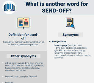 send off, synonym send off, another word for send off, words like send off, thesaurus send off