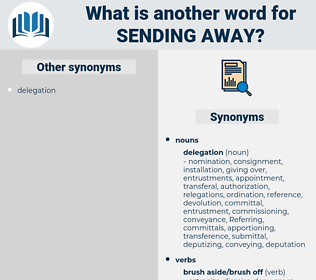 sending away, synonym sending away, another word for sending away, words like sending away, thesaurus sending away