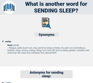 sending sleep, synonym sending sleep, another word for sending sleep, words like sending sleep, thesaurus sending sleep