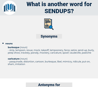 sendups, synonym sendups, another word for sendups, words like sendups, thesaurus sendups