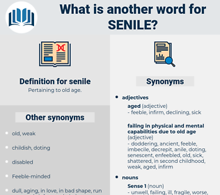 senile, synonym senile, another word for senile, words like senile, thesaurus senile
