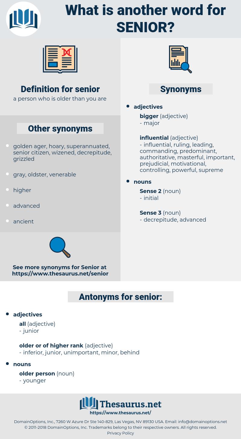 senior, synonym senior, another word for senior, words like senior, thesaurus senior