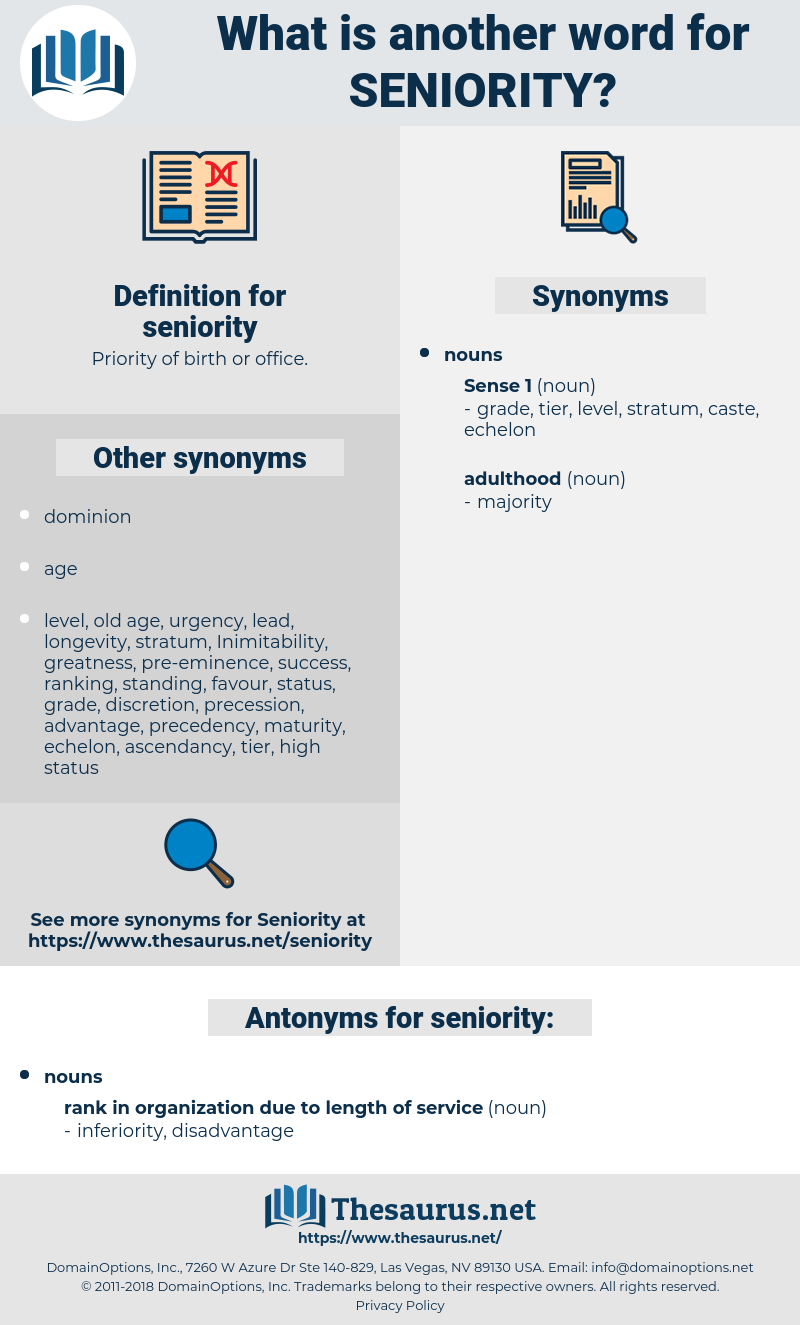 seniority, synonym seniority, another word for seniority, words like seniority, thesaurus seniority