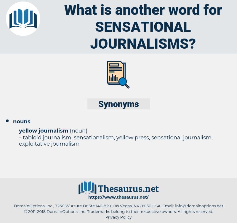 sensational journalisms, synonym sensational journalisms, another word for sensational journalisms, words like sensational journalisms, thesaurus sensational journalisms