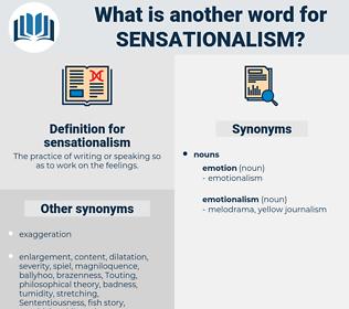 sensationalism, synonym sensationalism, another word for sensationalism, words like sensationalism, thesaurus sensationalism