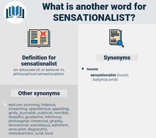 sensationalist, synonym sensationalist, another word for sensationalist, words like sensationalist, thesaurus sensationalist