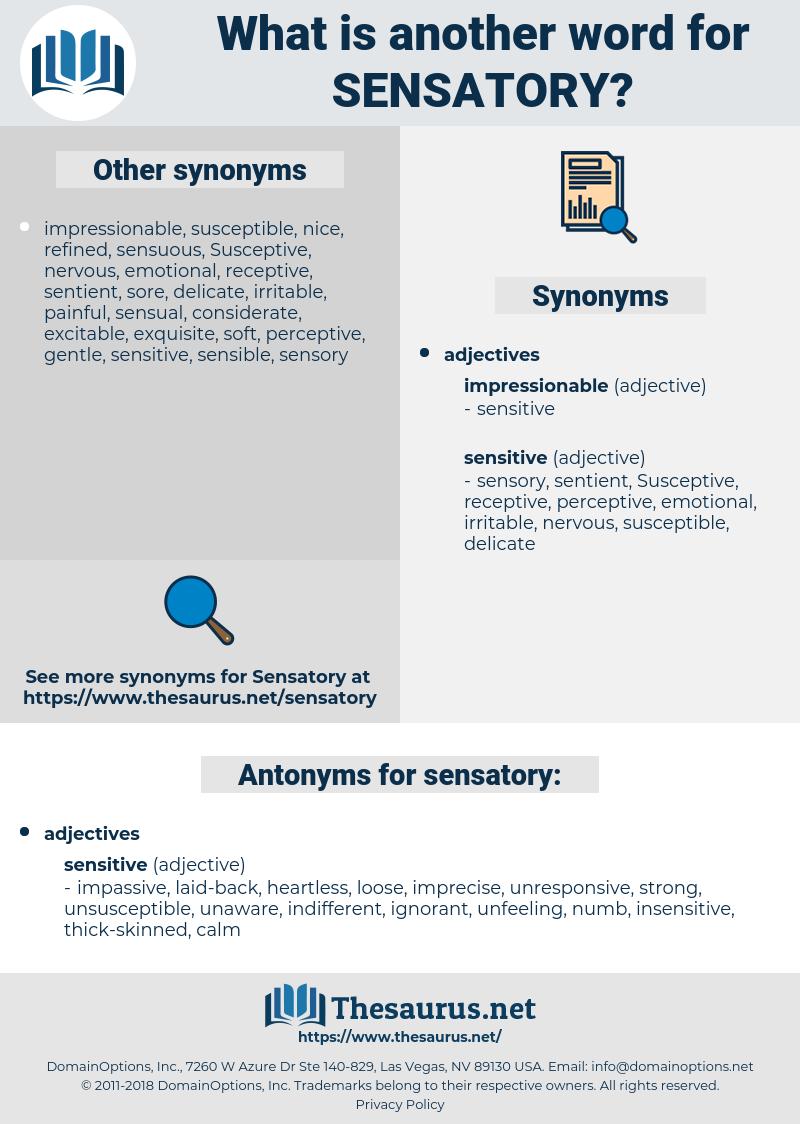 sensatory, synonym sensatory, another word for sensatory, words like sensatory, thesaurus sensatory