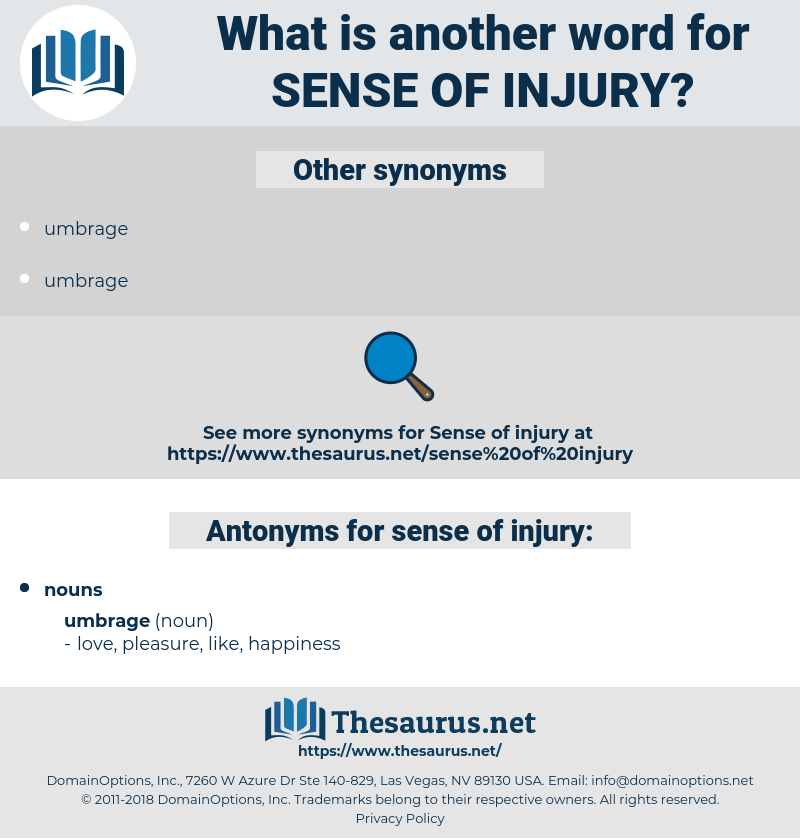 sense of injury, synonym sense of injury, another word for sense of injury, words like sense of injury, thesaurus sense of injury