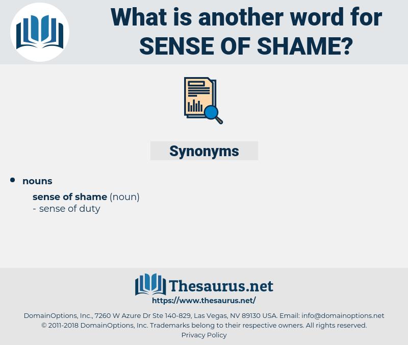 sense of shame, synonym sense of shame, another word for sense of shame, words like sense of shame, thesaurus sense of shame