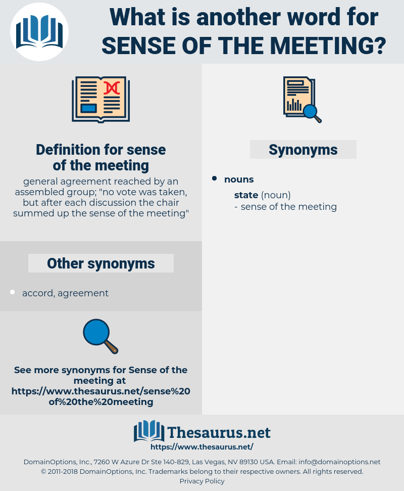 sense of the meeting, synonym sense of the meeting, another word for sense of the meeting, words like sense of the meeting, thesaurus sense of the meeting