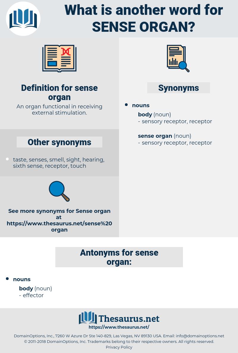 sense organ, synonym sense organ, another word for sense organ, words like sense organ, thesaurus sense organ