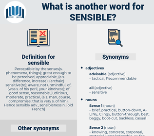 sensible, synonym sensible, another word for sensible, words like sensible, thesaurus sensible