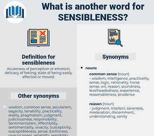 sensibleness, synonym sensibleness, another word for sensibleness, words like sensibleness, thesaurus sensibleness