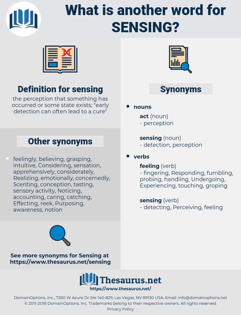 sensing, synonym sensing, another word for sensing, words like sensing, thesaurus sensing