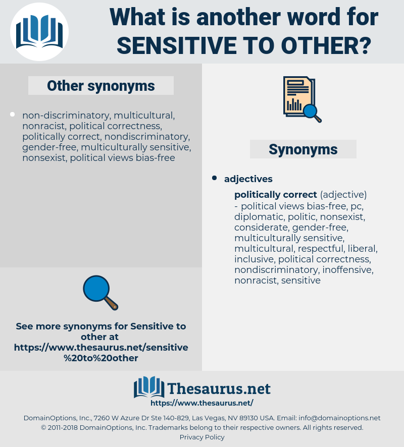 sensitive to other, synonym sensitive to other, another word for sensitive to other, words like sensitive to other, thesaurus sensitive to other