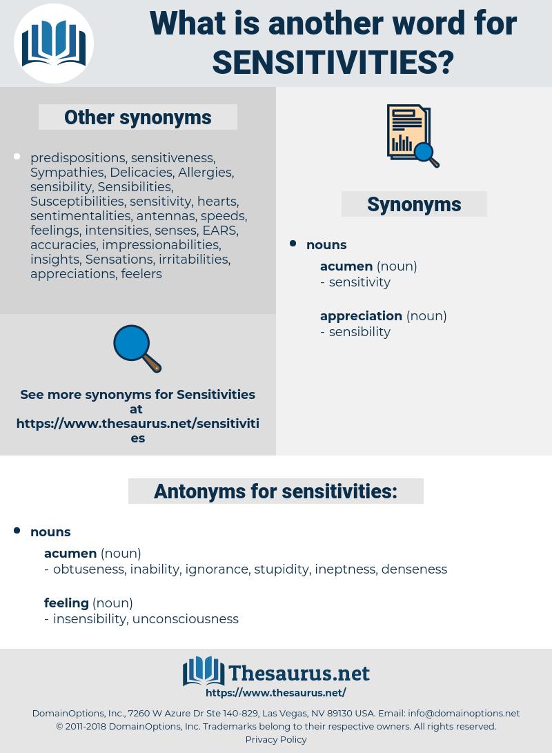 sensitivities, synonym sensitivities, another word for sensitivities, words like sensitivities, thesaurus sensitivities