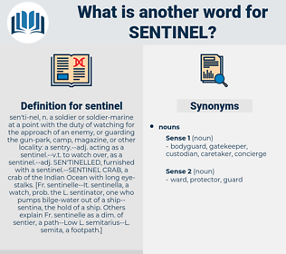 sentinel, synonym sentinel, another word for sentinel, words like sentinel, thesaurus sentinel