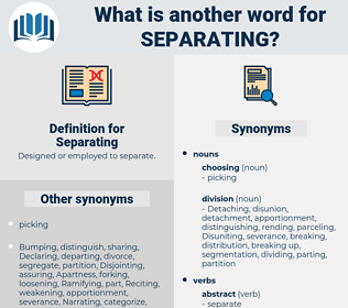 Separating, synonym Separating, another word for Separating, words like Separating, thesaurus Separating