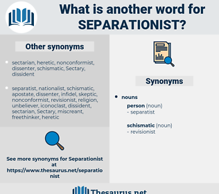 separationist, synonym separationist, another word for separationist, words like separationist, thesaurus separationist