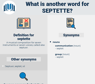 septette, synonym septette, another word for septette, words like septette, thesaurus septette