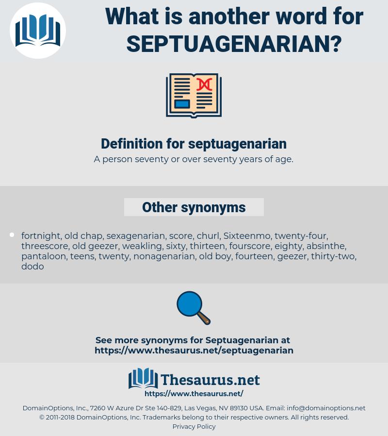 septuagenarian, synonym septuagenarian, another word for septuagenarian, words like septuagenarian, thesaurus septuagenarian