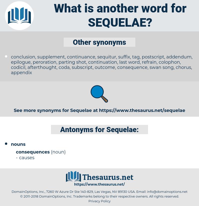 Synonyms for SEQUELAE, Antonyms for SEQUELAE - Thesaurus net