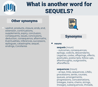 sequels, synonym sequels, another word for sequels, words like sequels, thesaurus sequels