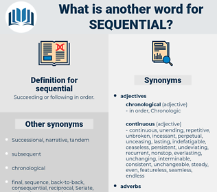 sequential, synonym sequential, another word for sequential, words like sequential, thesaurus sequential