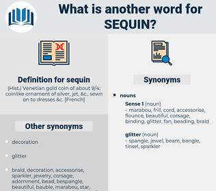 sequin, synonym sequin, another word for sequin, words like sequin, thesaurus sequin