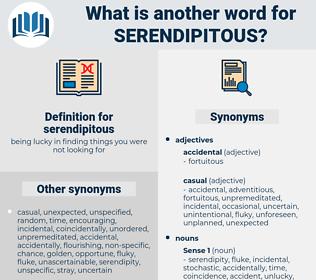 serendipitous, synonym serendipitous, another word for serendipitous, words like serendipitous, thesaurus serendipitous