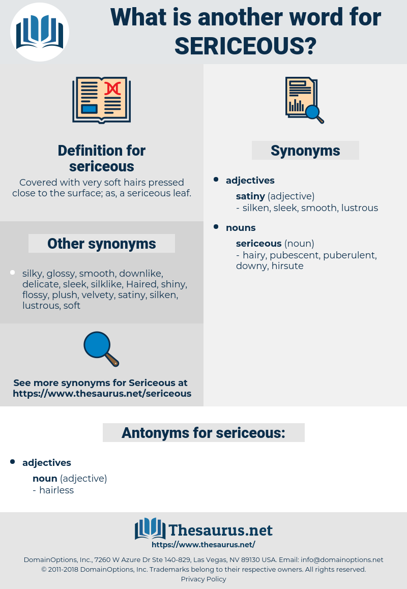sericeous, synonym sericeous, another word for sericeous, words like sericeous, thesaurus sericeous
