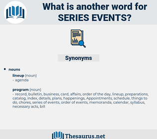 series events, synonym series events, another word for series events, words like series events, thesaurus series events