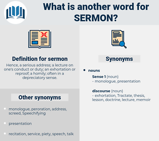 sermon, synonym sermon, another word for sermon, words like sermon, thesaurus sermon