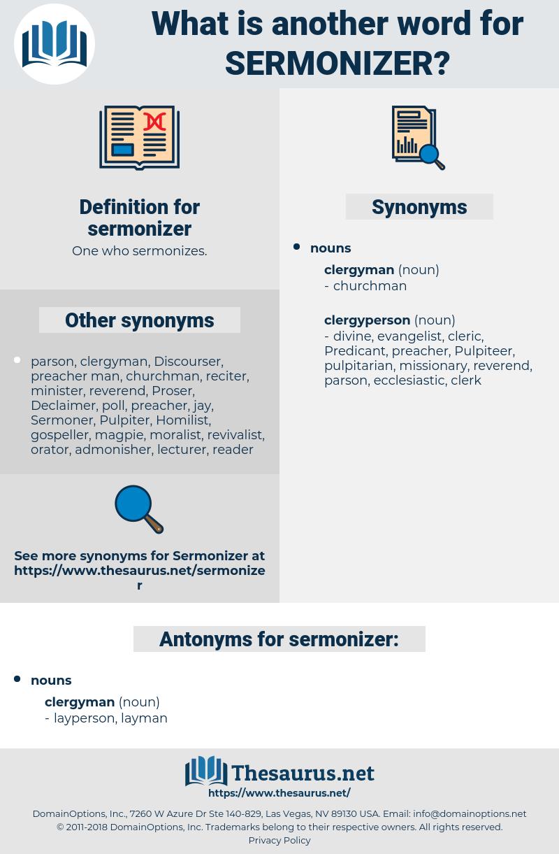 sermonizer, synonym sermonizer, another word for sermonizer, words like sermonizer, thesaurus sermonizer